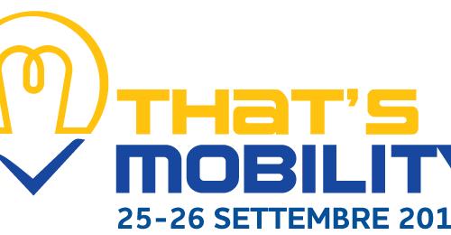 Torna That's Mobility: un viaggio fra i segreti della smart mobility
