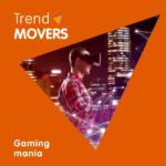 Gaming mania: trend movers interevtta le tendenze del nuovo fenomeno socio-culturale