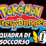 Pokémon Mystery Dungeon: Squadra di Soccorso DX disponibile per console della famiglia Nintendo Switch