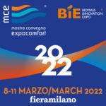 MCE – Mostra Convegno Expocomfort e BIE – Biomass Innovation Expo riprogrammate dall'8 all'11 marzo 2022
