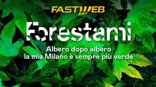 Fastweb aderisce a Forestami